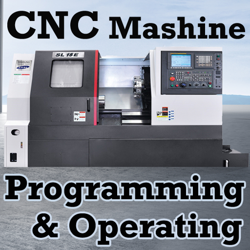 CNC Machine Programming & Operating Videos App - Apps