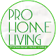 Pro Home Living for PC-Windows 7,8,10 and Mac 1.0.0