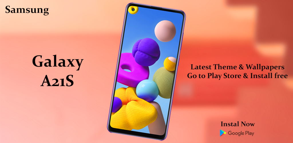 Theme For Samsung Galaxy A21s Latest Version Apk Download Com Uniqueapps Samsung Galaxy A21s Theme Launcher Android Wallpaper Apk Free