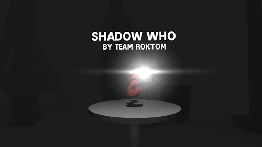 Shadow Who VR
