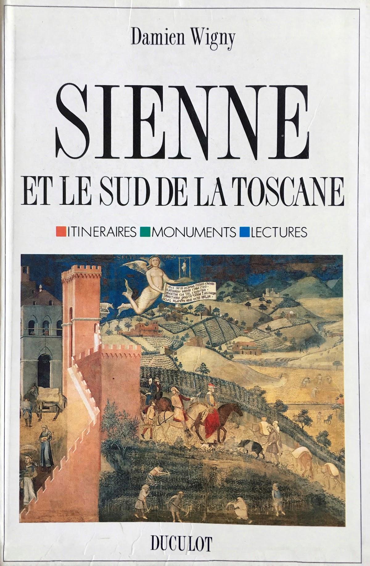 Damien Wigny, Sienne et le sud de la Toscane, Duculot, 1993