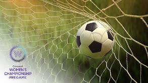 CONCACAF Women's Championship Pregame thumbnail