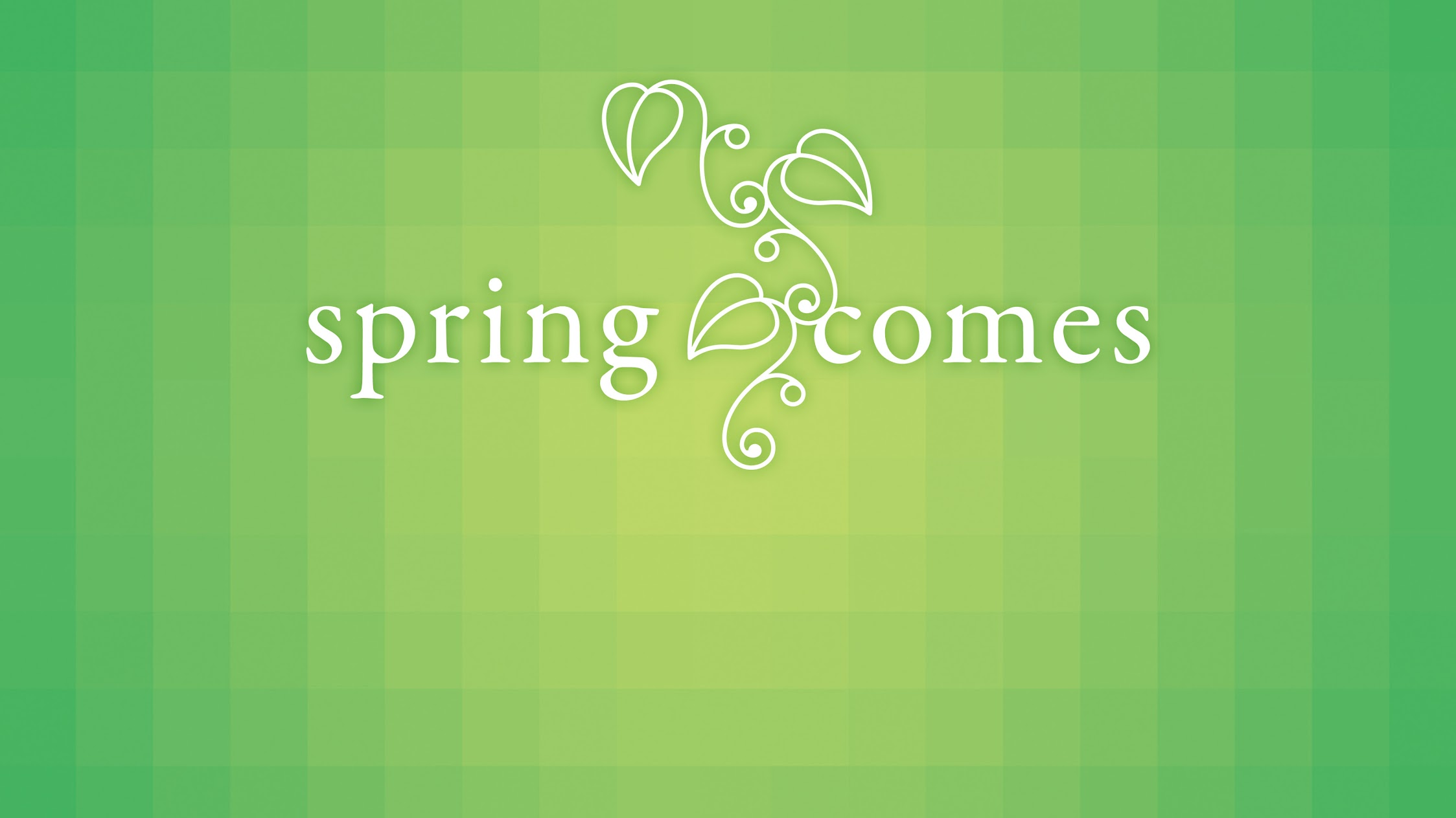 Springcomes
