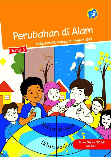Tema 3 Kelas 3 : kelas, ✓[2020], Kelas, Siswa, Rev2017, Download, Android, [Latest]