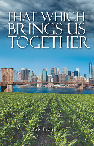 That Which Brings Us Together cover