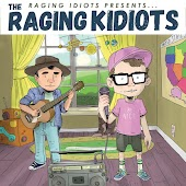 The Raging Idiots Presents the Raging Kidiots
