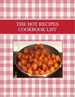 THE HOT RECIPES  COOKBOOK LIST