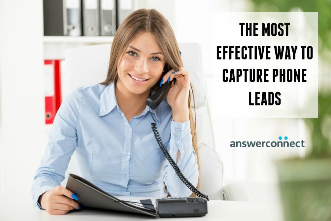 the most effective way to capture phone leads