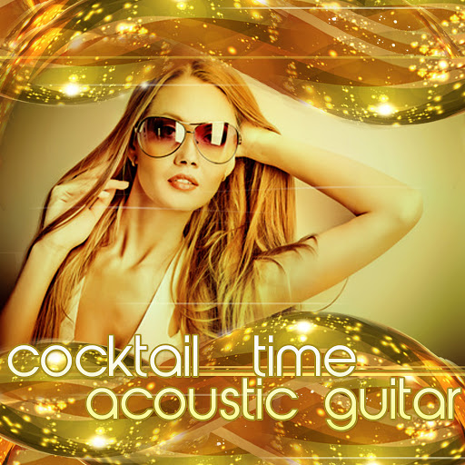 Acoustic Covers: Cocktail Time Acoustic Guitar (Best