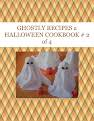 GHOSTLY RECIPES a HALLOWEEN COOKBOOK  # 2 of 4