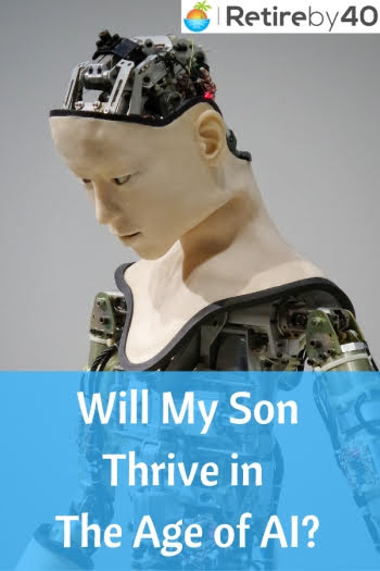 Will My Son Thrive in The Age of AI?