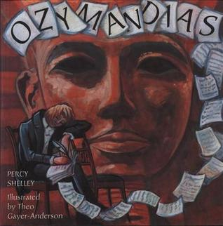 """Poem Review : 'Ozymandias' by Percy Bysshe Shelley - """"A Poet Is a Nightingale Who Sits In Darkness and Sings to Cheer Its Own Solitude With Sweet Sounds."""""""