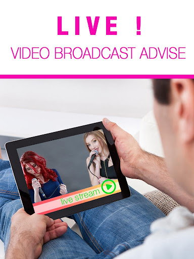 Live Video Broadcast Advise