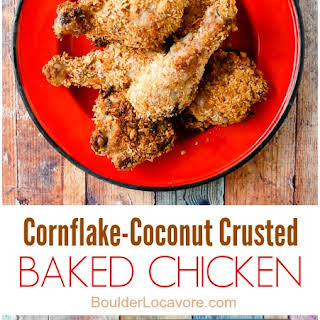 Cornflake-Coconut Crusted Baked Chicken.