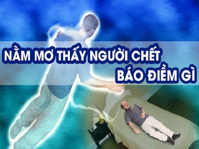 Điềm báo khi mơ thấy người chết, xác chết
