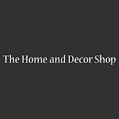 The Home And Decor Shop