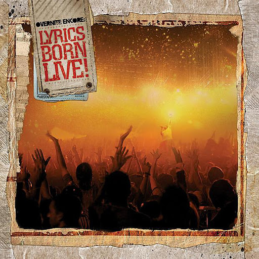 Overnite Encore: Lyrics Born Live