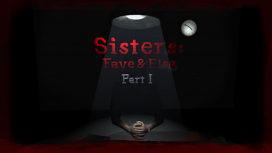 Sisters: Faye & Elsa Part I- screenshot thumbnail