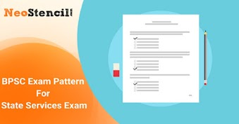 BPSC Exam Pattern for State Services Exam