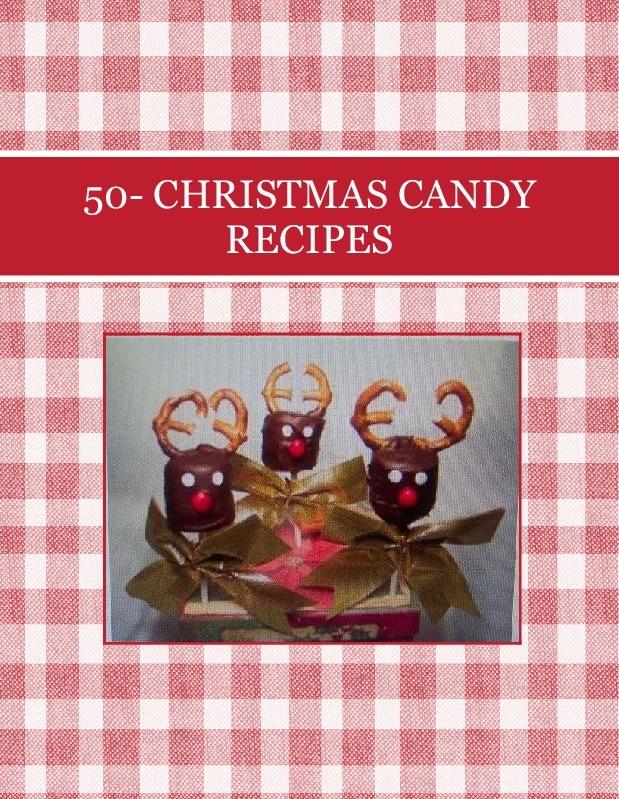 50- CHRISTMAS CANDY RECIPES