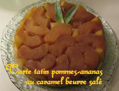 Tarte tatin pomme-ananas et caramel-beurre salé