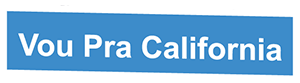BLOG VOU PRA CALIFÓRNIA