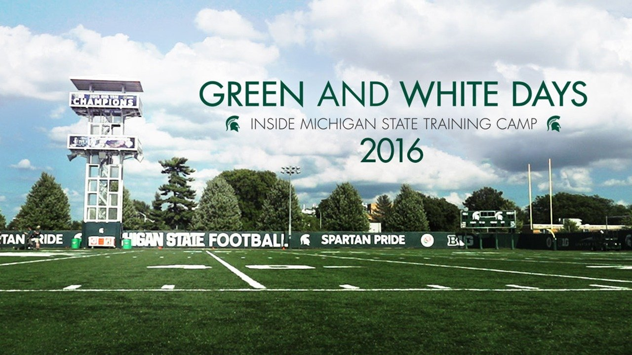 Green and White Days: Inside Michigan State Training Camp 2016