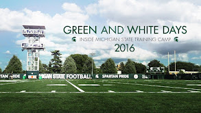 Green and White Days: Inside Michigan State Training Camp 2016 thumbnail
