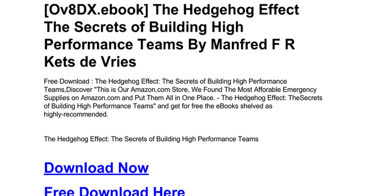 The Secrets of Building High Performance Teams The Hedgehog Effect