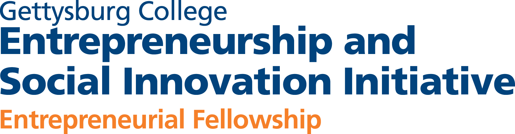 Gettysburg College Entrepreneurship and Social Innovation Initiative - Entrepreneurial Fellowship