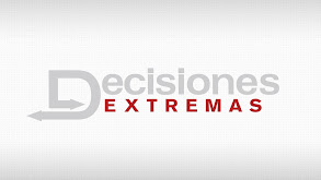 Decisiones Extremas thumbnail