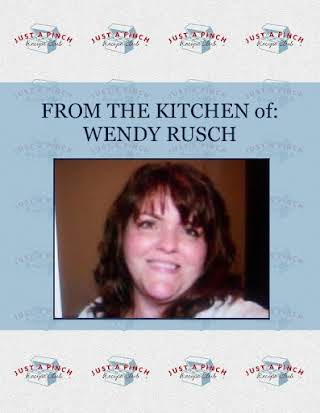 FROM THE KITCHEN of: WENDY RUSCH