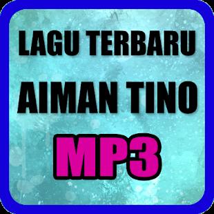 Lagu Aiman Tino Lengkap - náhled