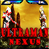 New Ultraman Nexus pro Guide