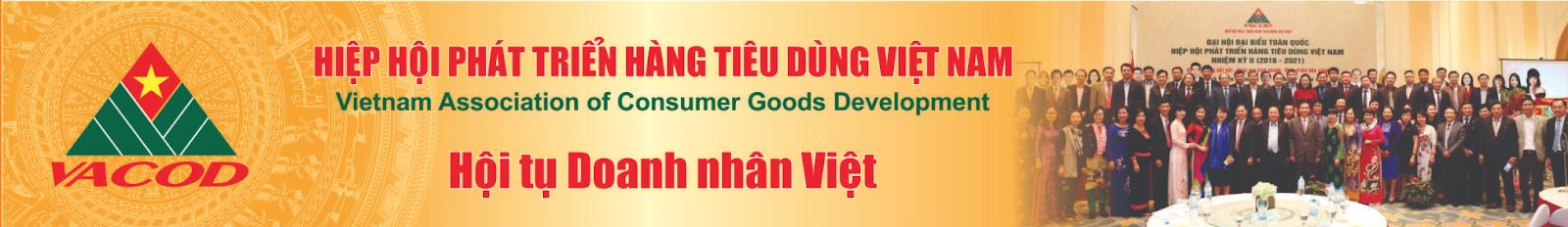 Hiệp hội phát triển hàng tiêu dùng Việt Nam - Hội tụ doanh nhân Việt