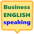 Business English speaking fluently app for free