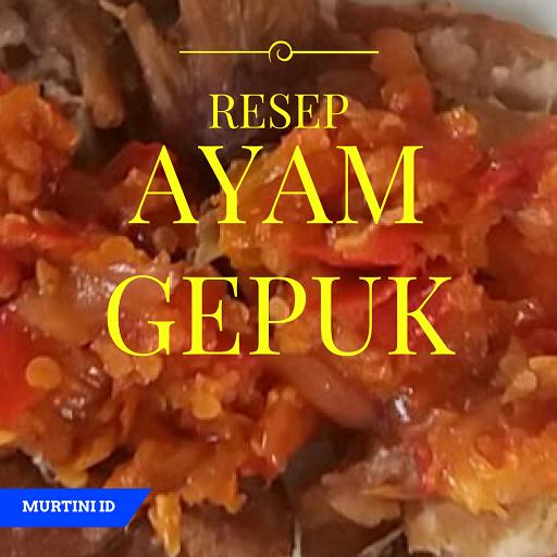 RESEP Ayam Gepuk Ramadhan 2017