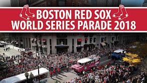 Boston Red Sox World Series Parade 2018 thumbnail