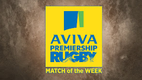Aviva Premiership Rugby Match of the Week thumbnail