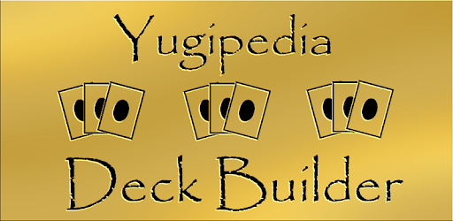 Yugipedia: YuGiOh Deck Builder - by Logick LLC - Entertainment