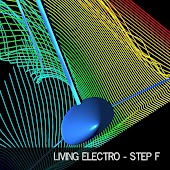 Living Electro - Step F