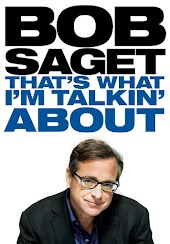 Bob Saget: That's What I'm Talking About
