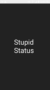 Stupid Status - náhled