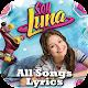 🎵 Soy Luna : All songs & lyrics (app)
