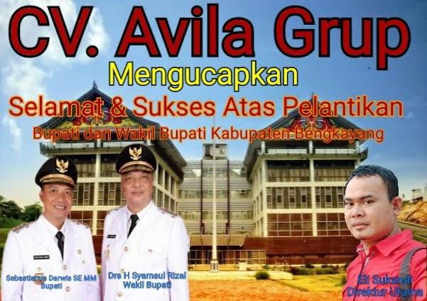 CV . Avila Grup Mengucapkan Selamat & Sukses Atas Dilantiknya Bupati dan Wakil Bupati Kabupaten Bengkayang