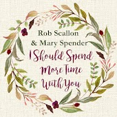 I Should Spend More Time With You (feat. Mary Spender)