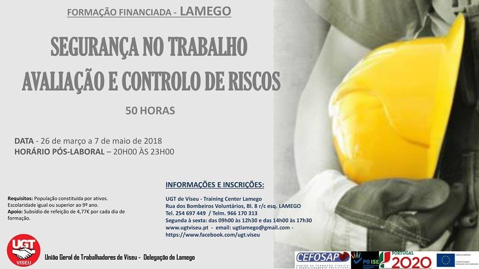 Formação financiada - Segurança no trabalho – Avaliação e controlo de riscos – UGT Lamego