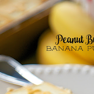 Peanut Butter Banana Pudding
