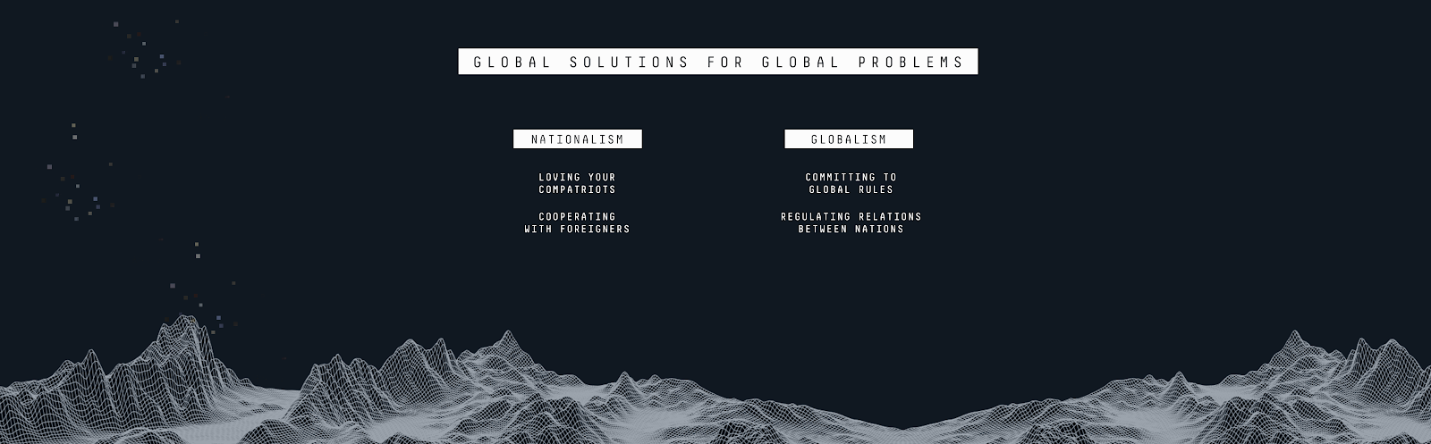 Wereldwijde oplossingen voor wereldwijde problemen.