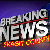 Skagit Breaking News